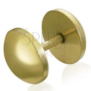 Okrúhly fake plug z ocele - zlatá farba, anodizovaný povrch