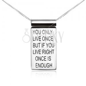 Strieborný 925 náhrdelník, retiazka, známka s motivačným nápisom