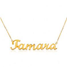 73dadba51 Šperky eshop - Zlatý nastaviteľný náhrdelník 585 s menom Tamara, jemná  ligotavá retiazka GG198.04