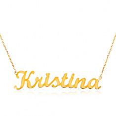 Náhrdelník zo žltého 14K zlata - tenká retiazka, lesklý prívesok - meno Kristína