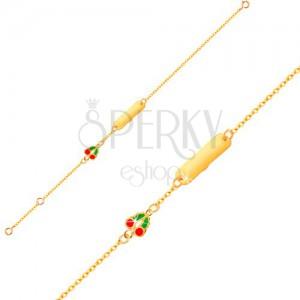 Zlatý náramok 375 - retiazka, lesklá platnička, glazúrované čerešničky