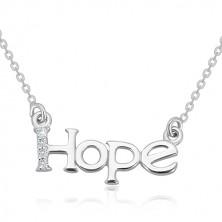 """Náhrdelník zo striebra 925 - ligotavá retiazka, nápis """"Hope"""" s diamantovou líniou"""