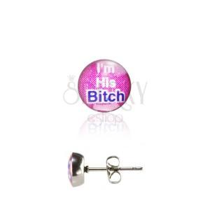 Oceľové náušnice - nápis Bitch
