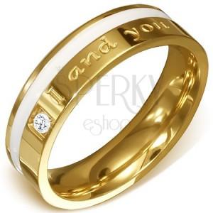 """Oceľový prsteň v zlatej farbe - číry kameň, biely pás a nápis """"I and you"""""""